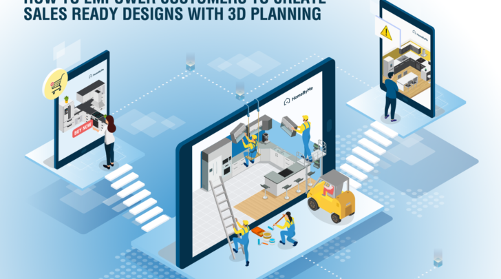design is in the details: how to empower customers to create sales ready designs with 3d planning